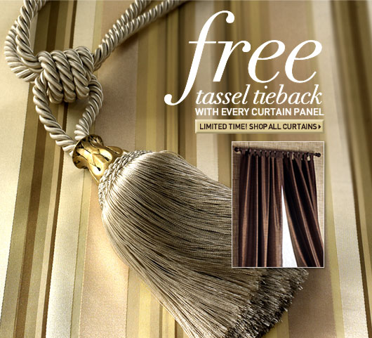 Free Tassel Tieback with every Curtain Panel.